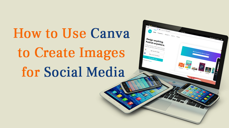 How-to-Use-Canva-to-Create-Images-for-Social-Media