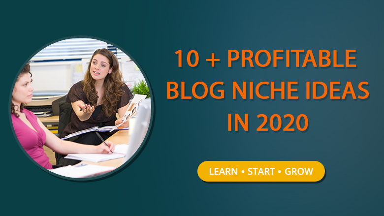 Profitable blog niche ideas in 2020