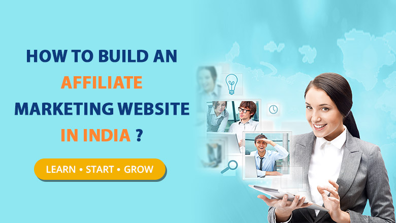 How to build an affiliate marketing website in India?