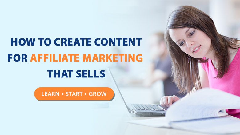 How-to-create-content-for-affiliate-marketing-that-sells