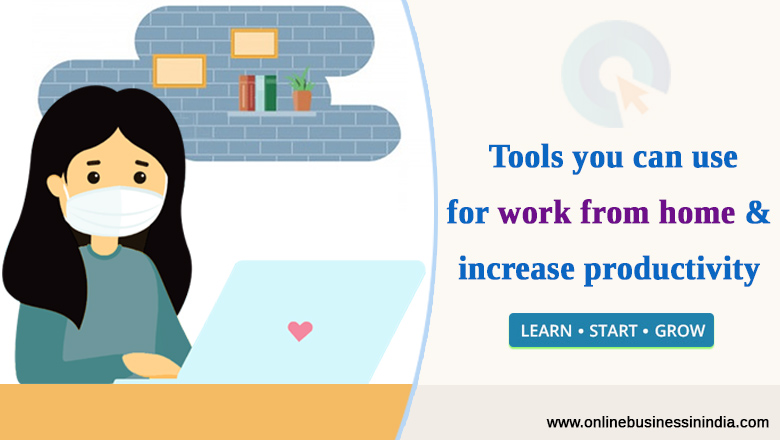 Tools for work from home