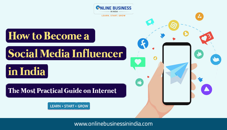 the guide to become social media influencer