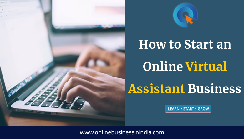 how to start an online virtual assistant business in india