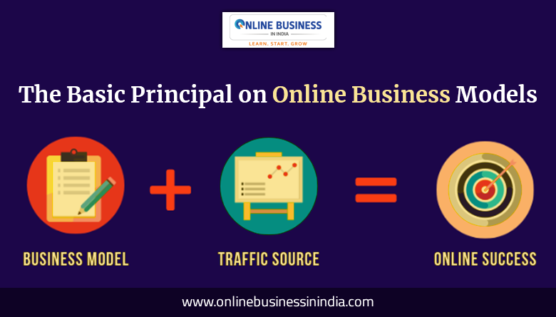 basic principal of online business models working