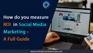 how to measure ROI in social media marketing