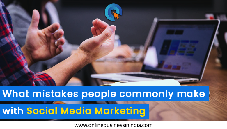 mistakes in social media marketing