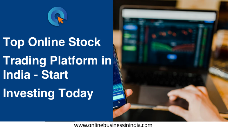 top online stock trading platforms in india