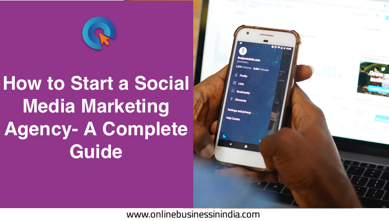how to start a social media marketing agency in India